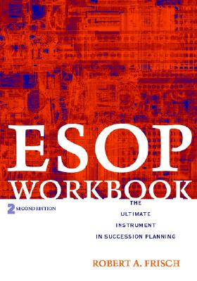 Image for ESOP Workbook: The Ultimate Instrument in Succession Planning