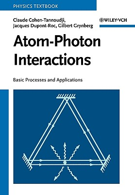 Image for Atom-Photon Interactions: Basic Processes and Applications