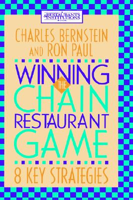 Image for Winning the Chain Restaurant Game: Eight Key Strategies
