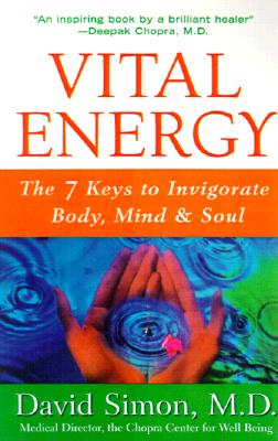 Image for Vital Energy: The 7 Keys to Invigorate Body, Mind, and Soul