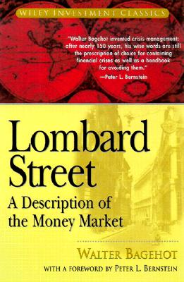 Image for Lombard Street: A Description of the Money Market