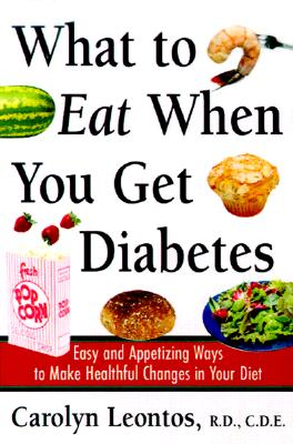 Image for WHAT TO EAT WHEN YOU GET DIABETES