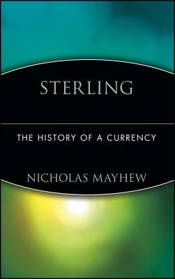 Image for Sterling : The History of a Currency
