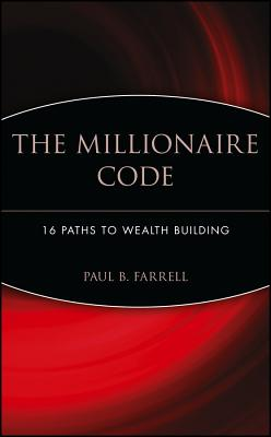 Image for The Millionaire Code: 16 Paths to Wealth Building