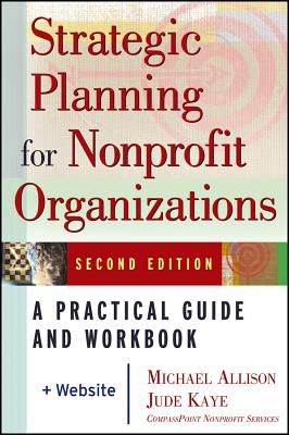 Image for Strategic Planning for Nonprofit Organizations: A Practical Guide and Workbook, Second Edition