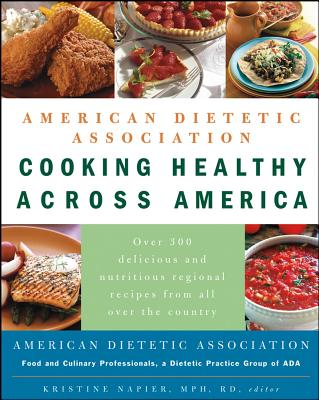 Image for American Dietetic Association Cooking Healthy Across America