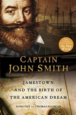 Captain John Smith: Jamestown and the Birth of the American Dream, Hoobler, Thomas; Hoobler, Dorothy
