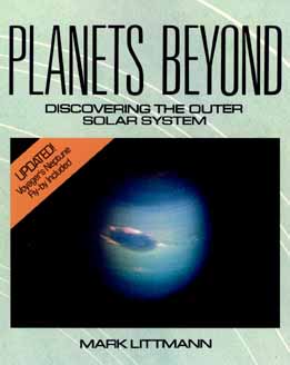 Planets Beyond: Discovering the Outer Solar System (Wiley Science Edition), Littmann, Mark