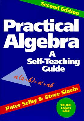 Image for Practical Algebra: A Self-Teaching Guide, Second Edition