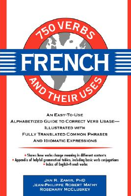 Image for 750 French Verbs and Their Uses