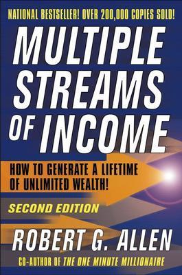 Multiple Streams of Income, ROBERT G. ALLEN