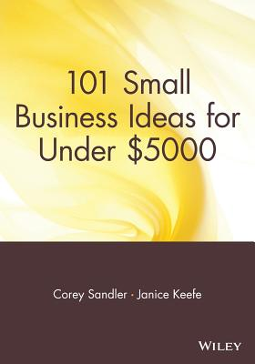 Image for 101 Small Business Ideas for Under $5000