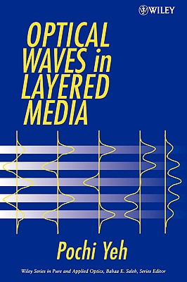 Optical Waves in Layered Media, Yeh, Pochi
