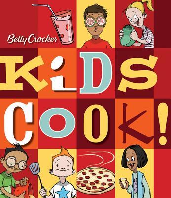 Betty Crocker Kids Cook!, Betty Crocker