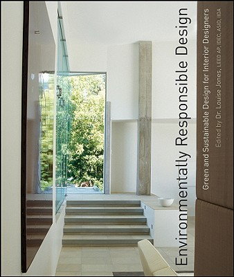Image for Environmentally Responsible Design: Green and Sustainable Design for Interior Designers