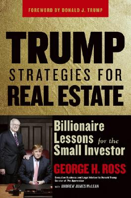 Image for Trump Strategies for Real Estate : Billionaire Lessons for the Small Investor