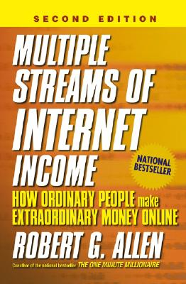 Image for Multiple Streams of Internet Income: How Ordinary People Make Extraordinary Money Online, 2nd Edition