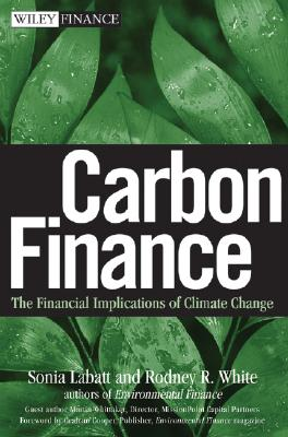Image for Carbon Finance: The Financial Implications of Climate Change