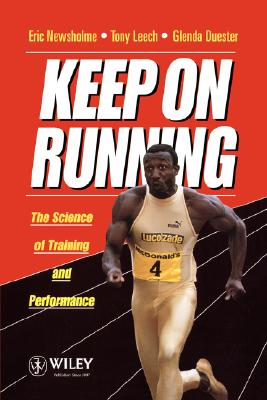 Image for Keep on Running: The Science of Training and Performance