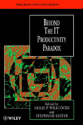 Image for Beyond the IT Productivity Paradox (John Wiley Series in Information Systems)