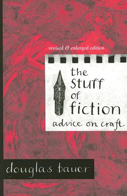 Image for Stuff of Fiction: Advice on Craft