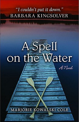 A Spell on the Water (Sweetwater Fiction: Originals), Marjorie Kowalski Cole