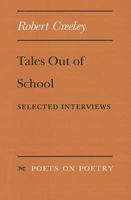 Image for Tales Out of School: Selected Interviews (Poets On Poetry)