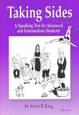 Image for Taking Sides:Teacher's Edition  A Speaking Text for Advanced and Intermediate Students.  A Speaking Text for Advanced and Intermediate Students