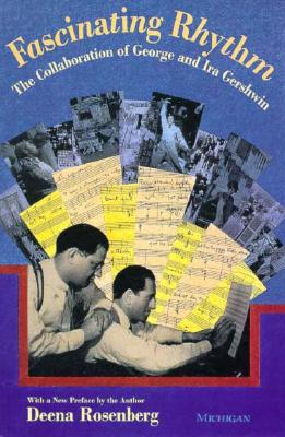 Image for Fascinating Rhythm: The Collaboration of George and Ira Gershwin