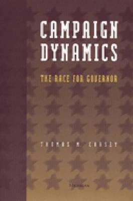 Image for Campaign Dynamics: The Race for Governor