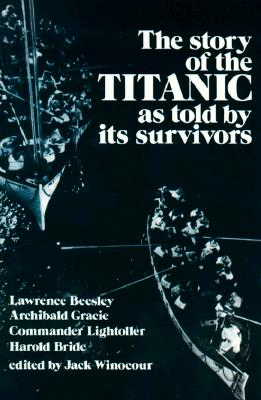 Image for The Story of the Titanic As Told by Its Survivors (Dover Maritime)