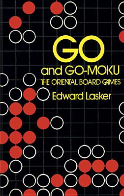 GO AND GO MOKU, EDWARD LASKER