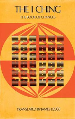 I Ching: The Sacred Books of China The Book of Changes, Legge, James (trans.)