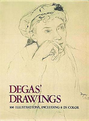 Image for Degas' Drawings (100 Illustrations, Including 8 in Color)
