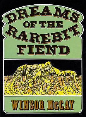 Dreams of the Rarebit Fiend, McCay, Winsor