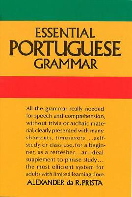 Essential Portuguese Grammar (Dover Language Guides Essential Grammar), Prista, Alexander da R.