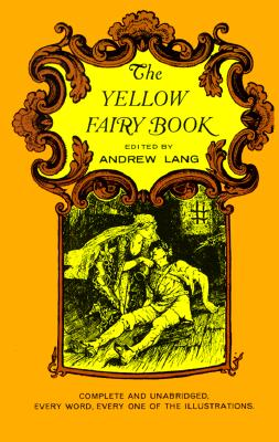 The Yellow Fairy Book, Andrew Lang