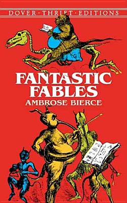Image for Fantastic Fables (Dover Thrift Editions)