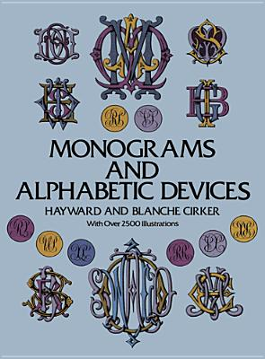 Monograms and Alphabetic Devices (Lettering, Calligraphy, Typography)