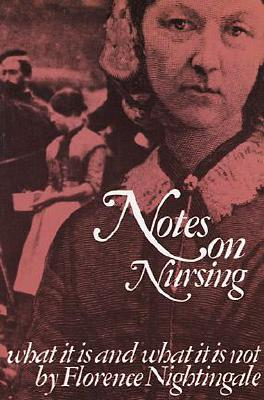 Image for Notes on Nursing: What It Is and What It Is Not