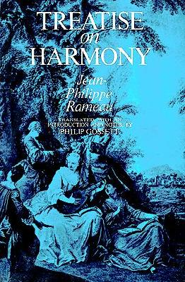 Treatise on Harmony (Dover Books on Music), Jean-Philippe Rameau