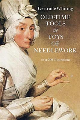 Image for Old-Time Tools & Toys of Needlework