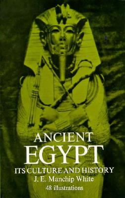 Image for ANCIENT EGYPT ITS CULTURE AND HISTORY