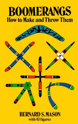 Image for Boomerangs: How to Make and Throw Them