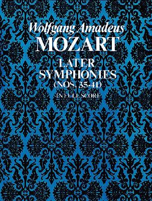 Image for Later Symphonies (Nos. 35-41) in Full Score