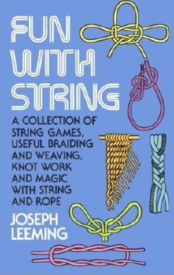 Fun with String, Leeming, Joseph