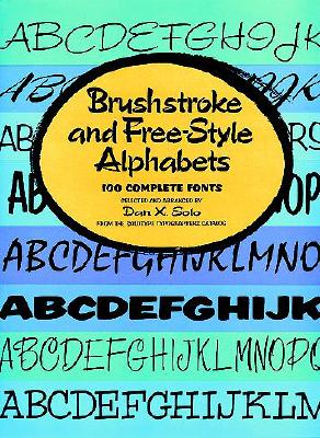 Image for Brushstroke and Free-Style Alphabets (Lettering, Calligraphy, Typography)