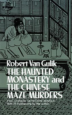 Image for The Haunted Monastery and the Chinese Maze Murders