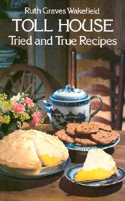Image for Toll House Tried and True Recipes