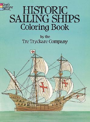 Historic Sailing Ships Coloring Book, Tre Tryckare